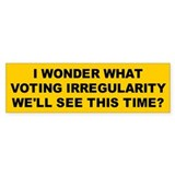 irregularity... Bumper Bumper Sticker