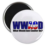 "WWACD? - What would Ann Coulter Do? 2.25"" Magnet ("