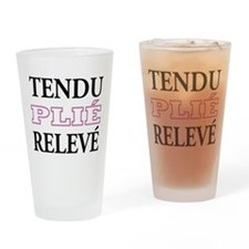 Tendu, Plie, Releve (Pink Design) Drinking Glass