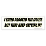 CHILD PROOF Bumperstickers Sticker (Bumper 10 pk)