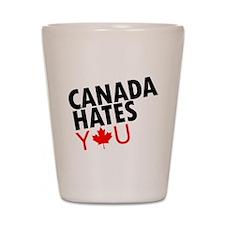 Canada Hates You Shot Glass