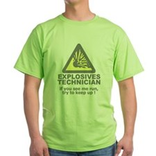 explosives technician t-shirt T-Shirt