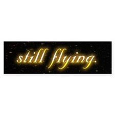 Still Flying Bumper Bumper Sticker