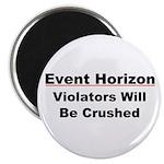 Event Horizon: Crushed Magnet