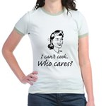 i can't cook t-shirt Jr. Ringer T-Shirt