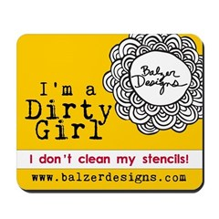 Dirty Girl Merchandise Mousepad