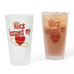 Alice Lassoed My Heart Drinking Glass