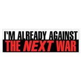 I'm Already Against the Next War