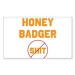 Honey Badger Don't Give a Shi Sticker (Rectangle 1