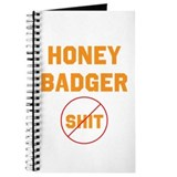 Honey Badger Don't Give a Shi Journal