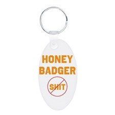 Honey Badger Don't Give a Shi Keychains