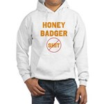 Honey Badger Don't Give a Shi Hooded Sweatshirt