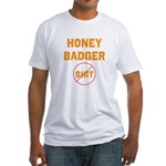 Honey Badger Don't Give a Shi Fitted T-Shirt