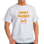 Honey Badger Don't Give a Shi Light T-Shirt