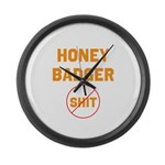 Honey Badger Don't Give a Shi Large Wall Clock