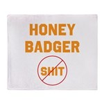 Honey Badger Don't Give a Shi Throw Blanket
