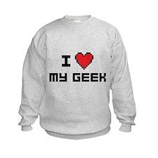 I Love My Geek Sweatshirt