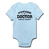 Future Doctor Like My Daddy Infant Bodysuit