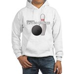 Let's Go Bowling Dude Hooded Sweatshirt