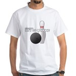 Let's Go Bowling Dude White T-Shirt