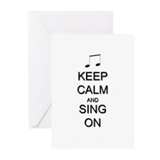Keep Calm and Sing On Greeting Cards (Pk of 10)