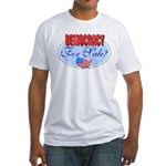 Democracy for sale Fitted T-Shirt