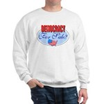 Democracy for sale Sweatshirt