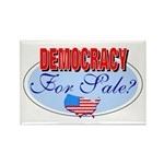 Democracy for sale Rectangle Magnet