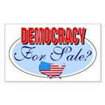 Democracy for sale Rectangle Sticker