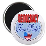 Democracy for sale Magnet