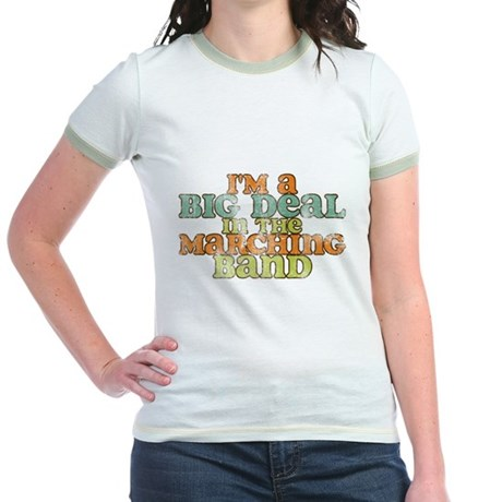 Big Deal in the Marching Band Jr. Ringer T-Shirt