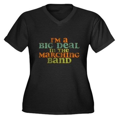 Big Deal in the Marching Band Women's Plus Size V-