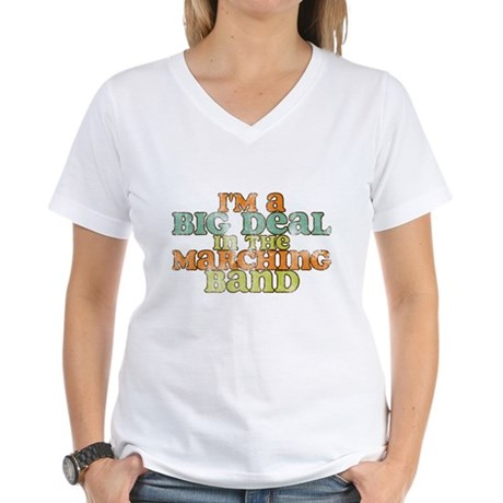Big Deal in the Marching Band Women's V-Neck T-Shi