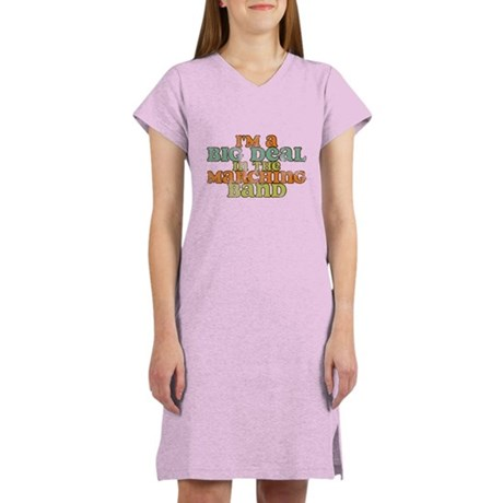 Big Deal in the Marching Band Women's Nightshirt
