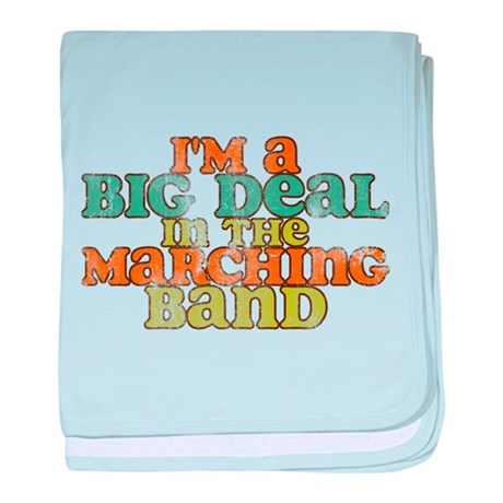 Big Deal in the Marching Band baby blanket