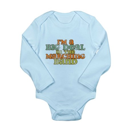 Big Deal in the Marching Band Long Sleeve Infant B