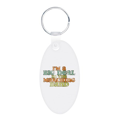 Big Deal in the Marching Band Aluminum Oval Keycha