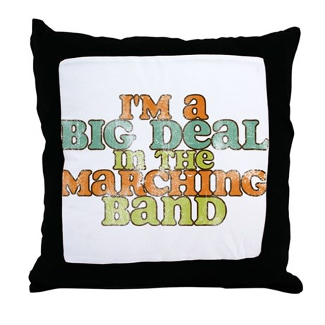 Big Deal in the Marching Band Throw Pillow