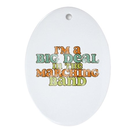 Big Deal in the Marching Band Ornament (Oval)