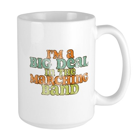 Big Deal in the Marching Band Large Mug