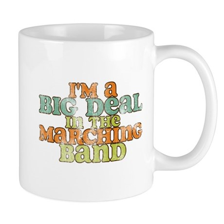 Big Deal in the Marching Band Mug