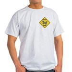 Butterfly Crossing Sign Light T-Shirt