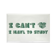 Have to Study Rectangle Magnet (100 pack)
