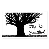 Life is Beautiful Bumper Stickers