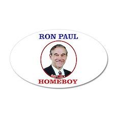 Ron Paul Is My Homeboy 22x14 Oval Wall Peel
