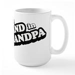Grand Grandpa Large Mug