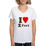 I love farting Women's V-Neck T-Shirt
