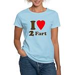 I love farting Women's Light T-Shirt