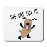 The Cat Did It! Mousepad