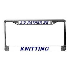 I'd Rather Be Knitting License Plate Fra